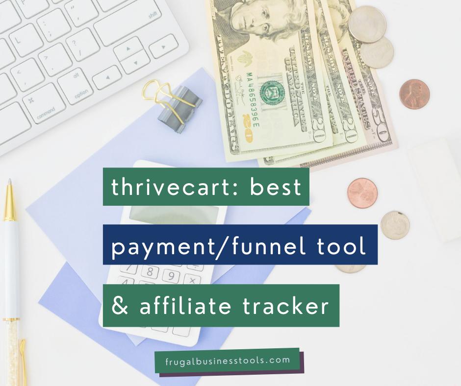 Thrivecart: best combo cart, funnel & affiliate tool