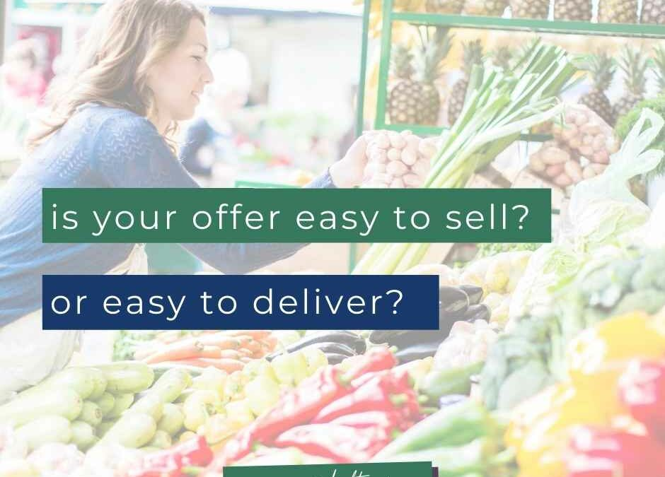 Services vs. courses: Is your offer easy to sell, or easy to deliver?